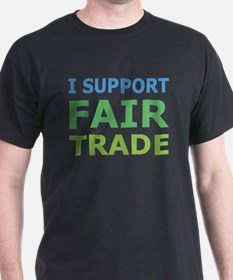 I Support Fair Trade T-Shirt