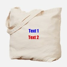 Blue and Red Custom Text. Tote Bag