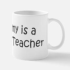 Mommy is a Statistics Teacher Mug