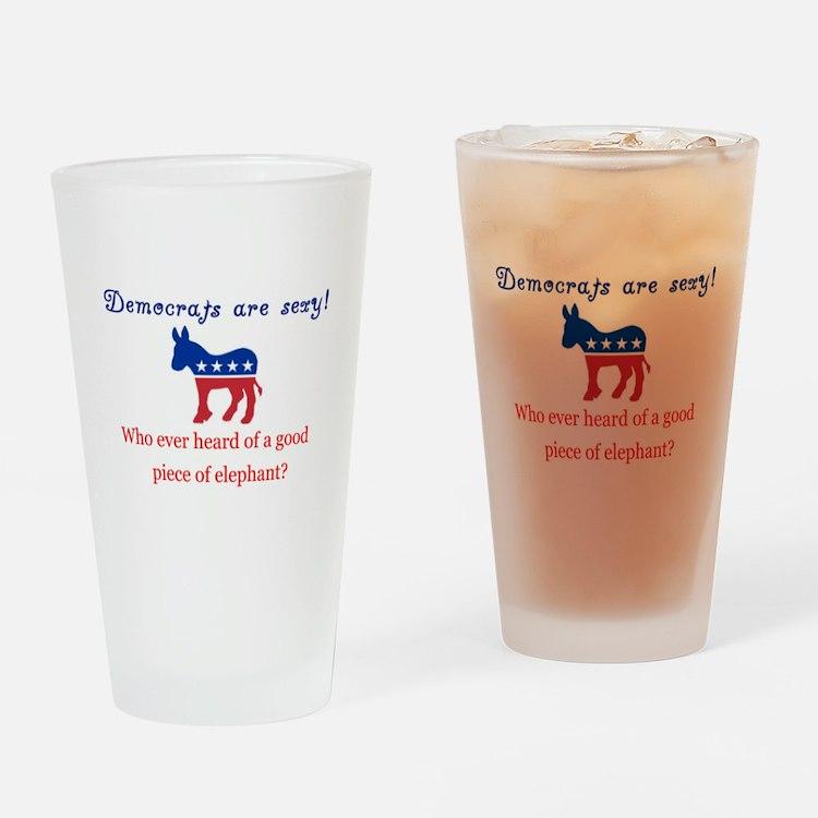Democrats are Sexy - Original Drinking Glass