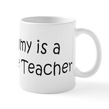 Mommy is a 6th Grade Teacher Mug