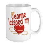 Jeanne Lassoed My Heart Large Mug