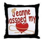 Jeanne Lassoed My Heart Throw Pillow