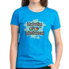 Autism before it was cool Tee