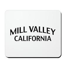 Mill Valley California Mousepad
