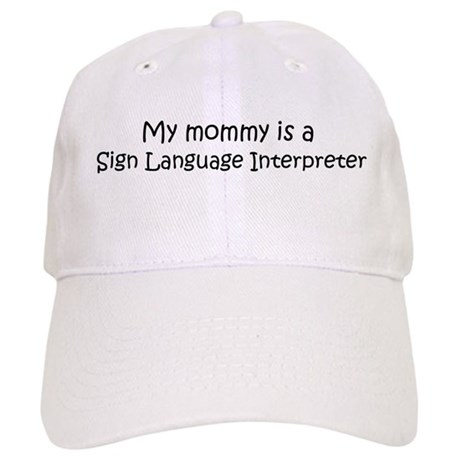Mommy is a Sign Language Inte Cap