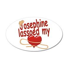 Josephine Lassoed My Heart 22x14 Oval Wall Peel