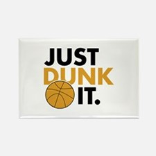 JUST DUNK IT. Rectangle Magnet