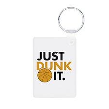 JUST DUNK IT. Keychains