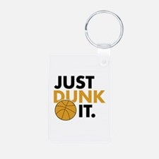 JUST DUNK IT. Keychains