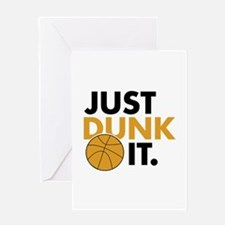 JUST DUNK IT. Greeting Card