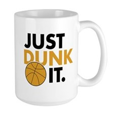 JUST DUNK IT. Mug