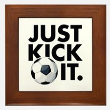 JUST KICK IT. Framed Tile