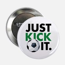 """JUST KICK IT. 2.25"""" Button (100 pack)"""