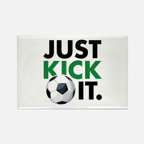 JUST KICK IT. Rectangle Magnet