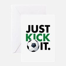 JUST KICK IT. Greeting Card