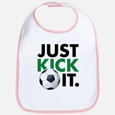 JUST KICK IT. Bib