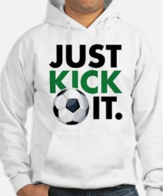 JUST KICK IT. Jumper Hoody