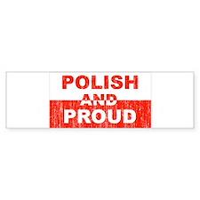 Polish and Proud Bumper Bumper Sticker