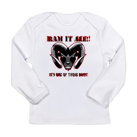 Ram it Long Sleeve Infant T-Shirt