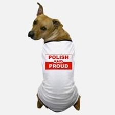 Polish and Proud-II Dog T-Shirt