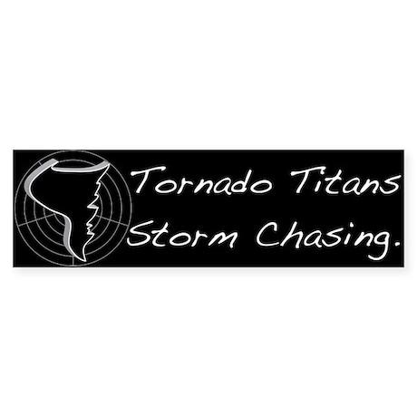 Tornado Titans Storm Chasing Bumper Sticker