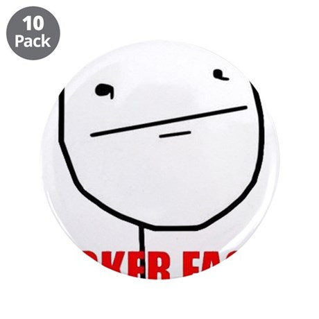 """Poker Face 3.5"""" Button (10 pack)"""