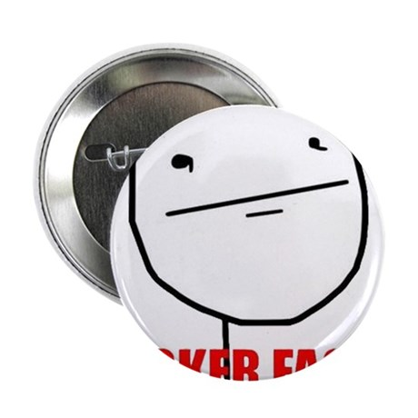 "Poker Face 2.25"" Button (100 pack)"