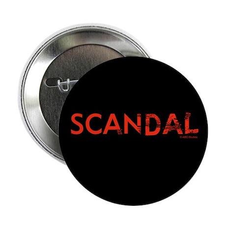 """Scandal 2.25"""" Button"""