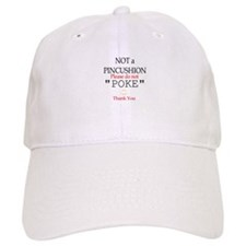 Not a Pincushion Baseball Cap