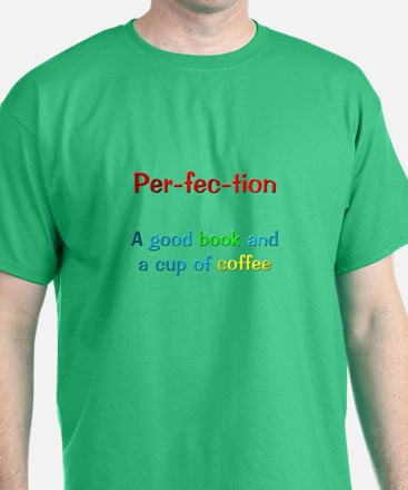 Perfection Book and Coffee T-Shirt