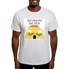BeeHealthy02-10x10 T-Shirt