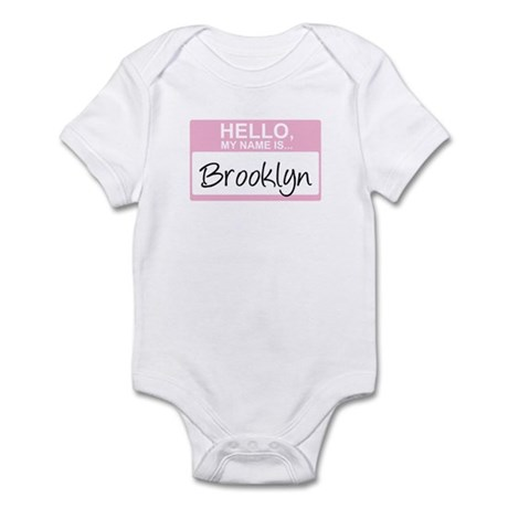 Hello, My Name is Brooklyn - Infant Bodysuit