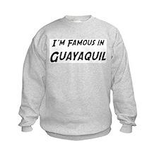 Famous in Guayaquil Sweatshirt