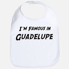 Famous in Guadelupe Bib