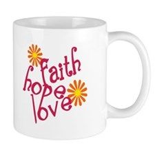 Faith, Hope, and Love Mug