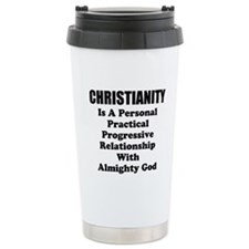 Christianity Is..... Travel Mug