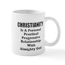 Christianity Is..... Mug