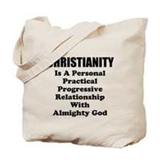 Christianity Is..... Tote Bag