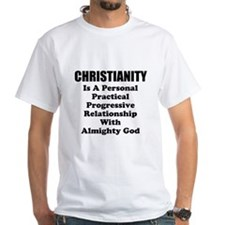 Christianity Is..... Shirt