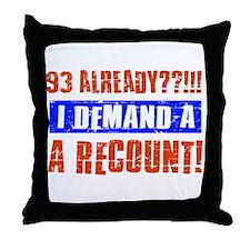 93rd birthday design Throw Pillow