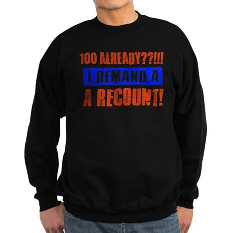 100th birthday design Sweatshirt (dark)