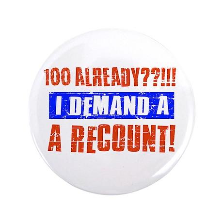 "100th birthday design 3.5"" Button (100 pack)"