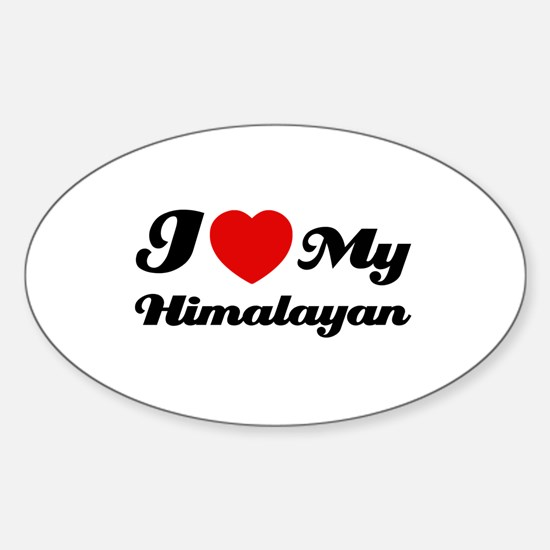 I love my Himalayan Sticker (Oval)