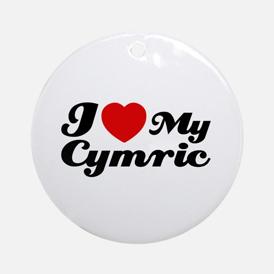 I love my Cymric Ornament (Round)