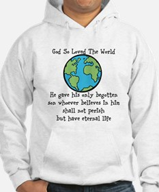 God so loved the world Hoodie