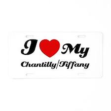 I love my Chantilly/Tiffany Aluminum License Plate