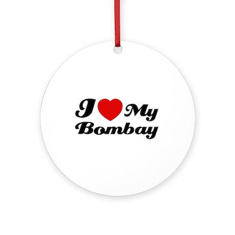 I love my Bombay Ornament (Round)