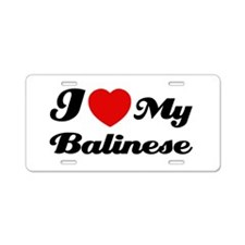 I love my Balinese Aluminum License Plate