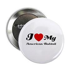 "I love my American Bobtail 2.25"" Button"